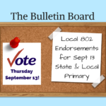 The Bulletin Board – Local 802 Endorsements for Sept 13 State & Local Primary