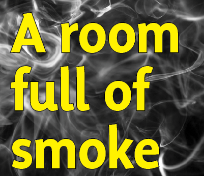 a room full of smoke