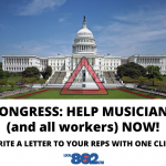 CONGRESS: HELP MUSICIANS (and all workers) NOW!