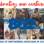 Local 802 is turning 100…celebrate our centennial with us!